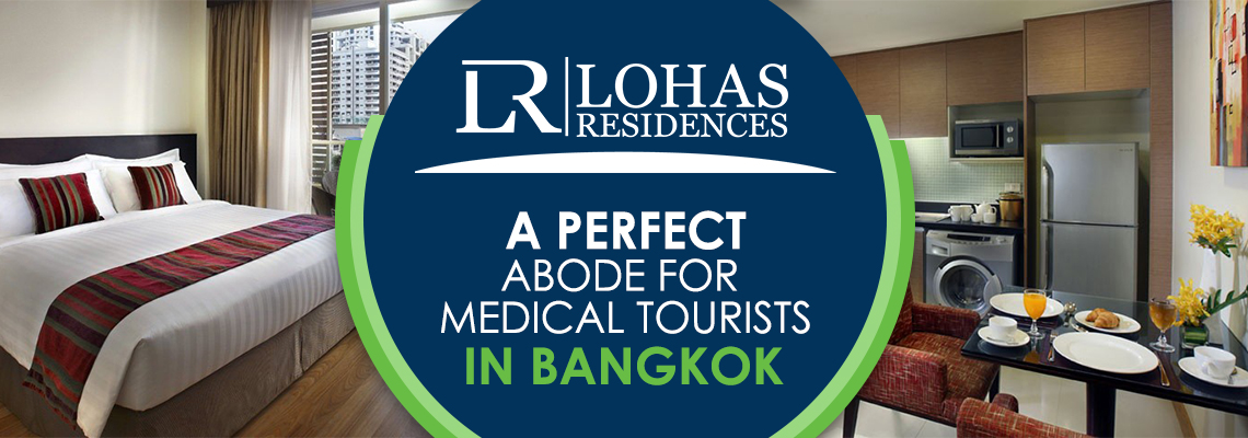 A Perfect Abode for Medical Tourists in Bangkok