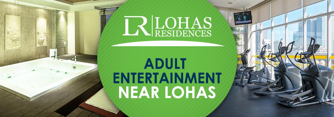 Adult Entertainment Near Lohas