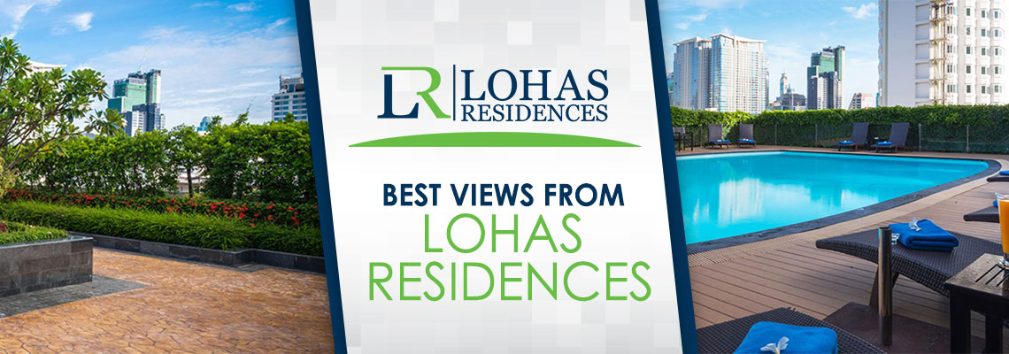 Best views from Lohas Residences
