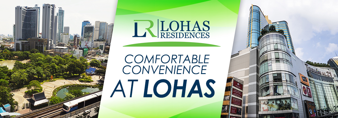 Comfortable Convenience at Lohas