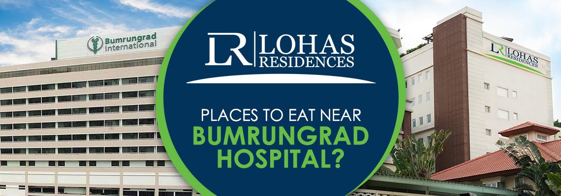 Places to Eat Near Bumrungrad Hospital?