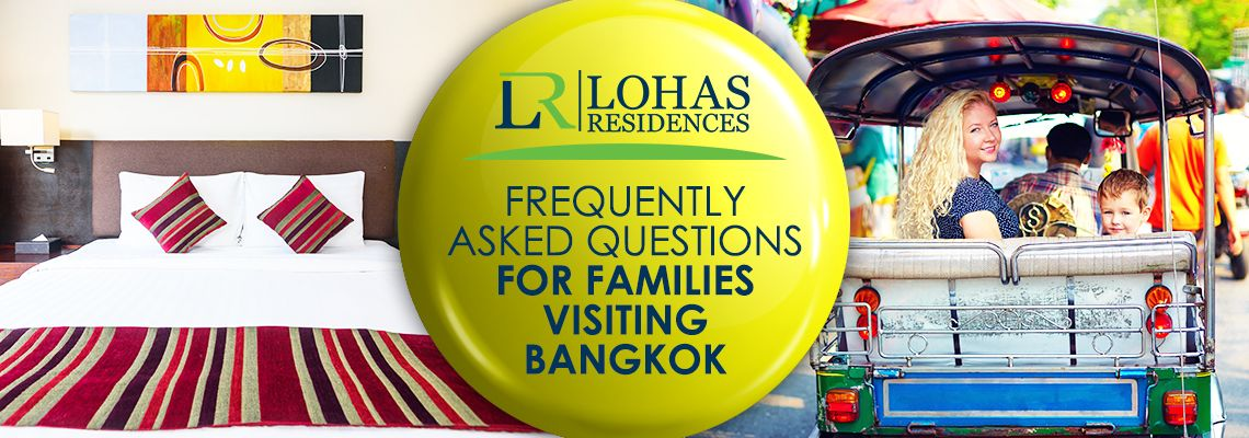 Frequently asked questions for families visiting Bangkok