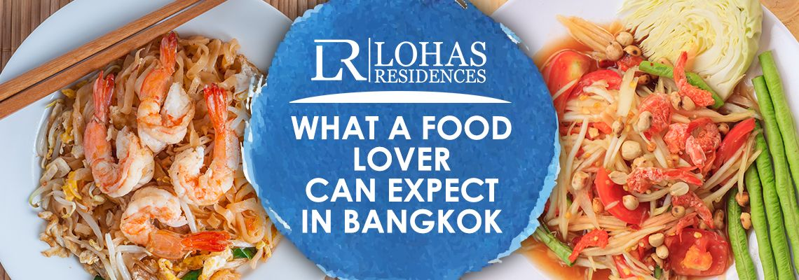What a Food Lover can expect in Bangkok