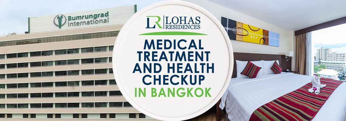 Medical treatment and Health checkup in Bangkok