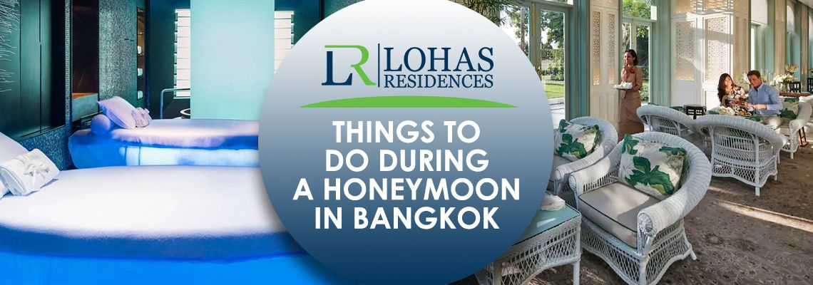 Things to do during a honeymoon in Bangkok