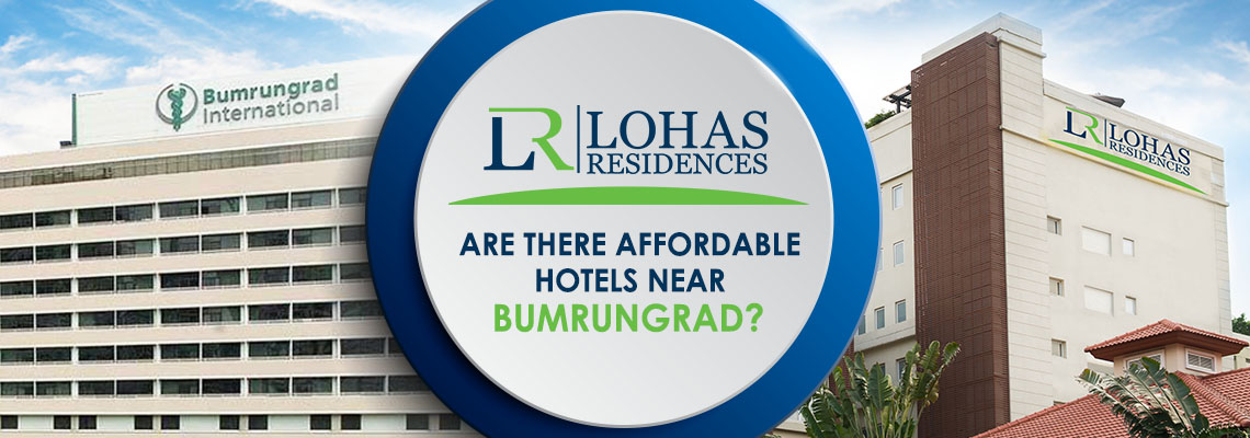 Are There Affordable Hotels Near Bumrungrad?