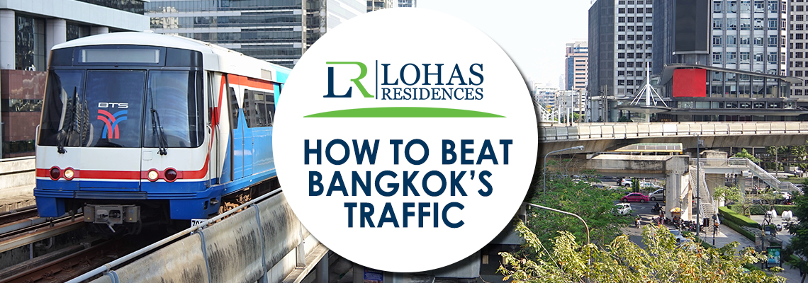 How to beat Bangkok's traffic