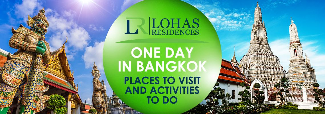 One day in Bangkok – places to visit and activities to do