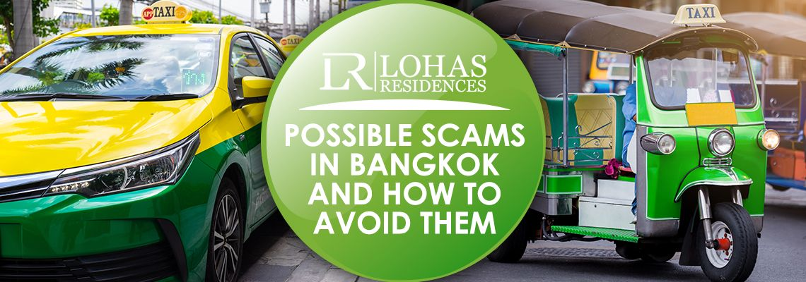 Possible Scams in Bangkok and how to avoid them