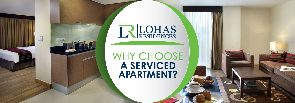 Why choose a Serviced Apartment ?