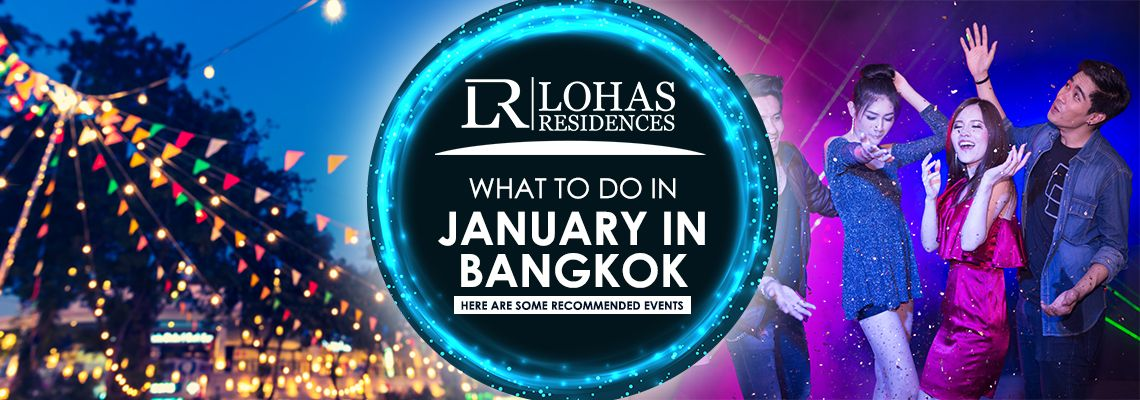 What to do in January in Bangkok — here are some recommended events