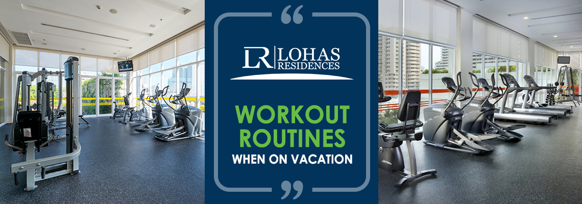 Workout Routines When on Vacation